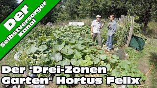 Der drei Zonen Garten Hortus Felix