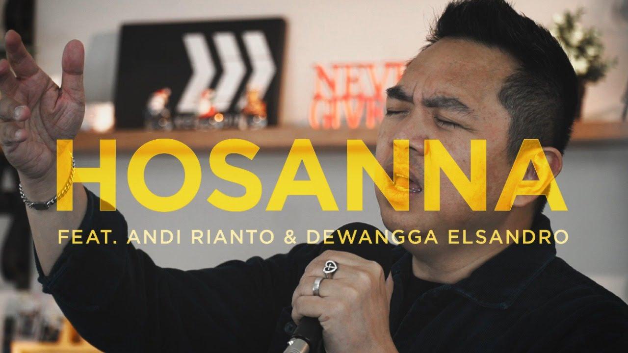 HOSANNA/BE LIFTED HIGHTER - Sidney Mohede x Andi Rianto x Dewangga Elsandro