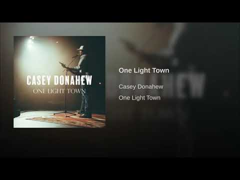 Casey Donahew One Light Town Mp3