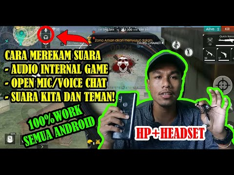 Cara Merekam Suara Internal Dan Open Mic Free Fire || 100%Work ( NO Root & PC)