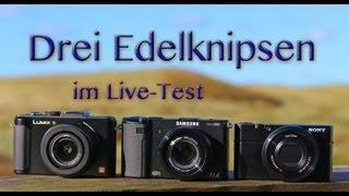 Drei Edelknipsen im Live-Test -- Panasonic DMC-LX7, Samsung EX2F, Sony DSC-RX100