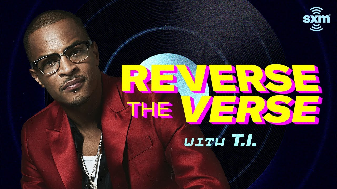 T.I. Guesses His Songs Played Backwards | Reverse The Verse