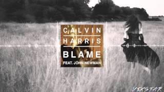 Calvin Harris Ft. John Newman - Blame (Bassanova Remix)