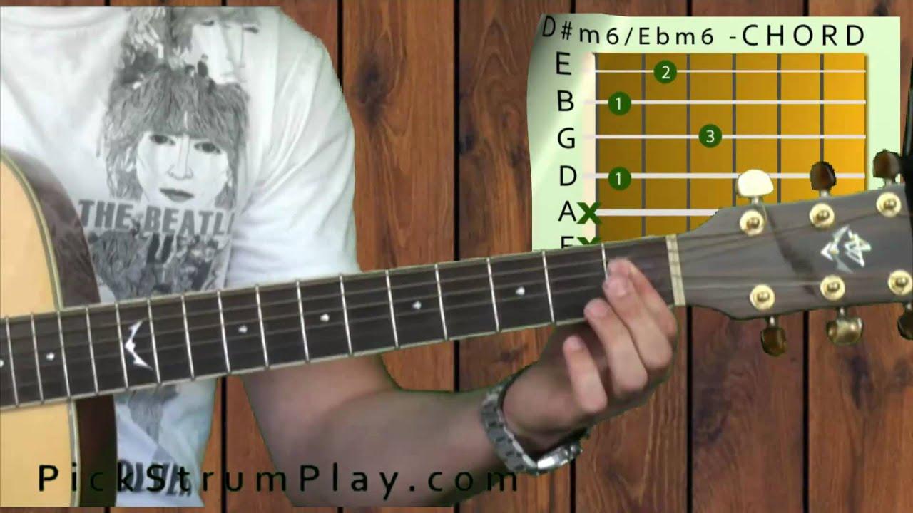 D Sharp Minor 6 Dm6 Or E Flat Minor 6 Ebm6 On Guitar Youtube