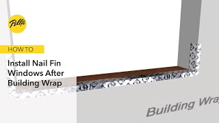 How To Install Nail Fin Windows After Building Wrap