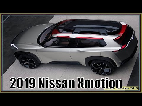 2019 Nissan Xmotion Review - Nissan Xmotion Concept: Is This the Next Xterra