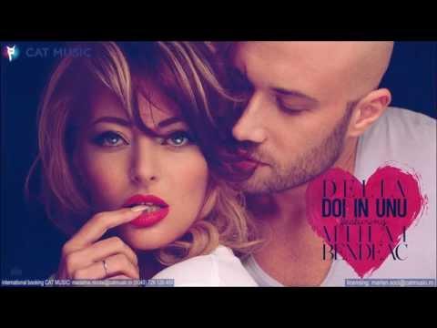 Delia - Doi in unu feat. Mihai Bendeac (Official Single)