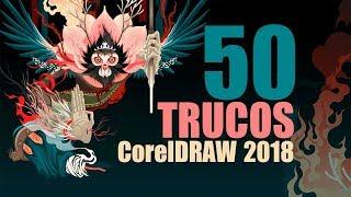 50 Trucos CorelDraw 2018 - 2017 - X8 - X7 [ Curso completo - oficial ]