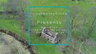 Glen Dhoo - The Forgotton Valley   Isle of Man by Drone