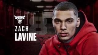 Zack Lavine - Welcome To Chicago