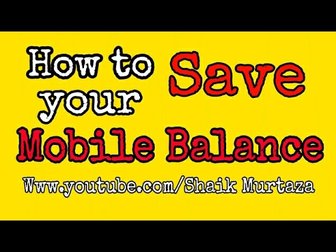 How to Save your Mobile Balance | Simple Trick | Save Your Balance