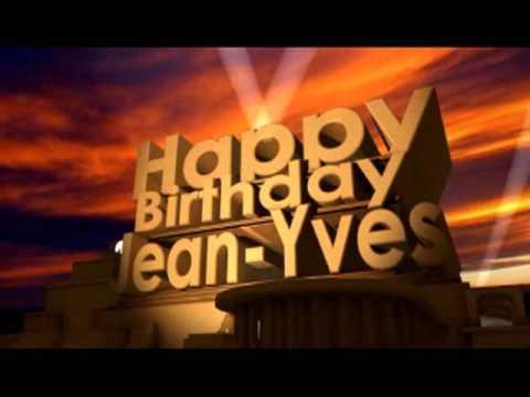 Happy Birthday Jean Yves