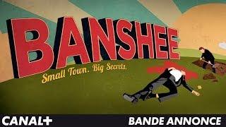 Bande annonce Banshee