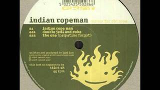 Indian Ropeman - The One (Palpatine Forgot)
