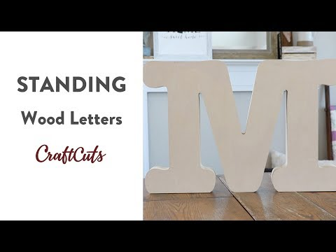 STANDING WOOD LETTERS - Product Video | Craftcuts.com
