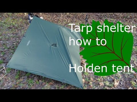Tarp shelter how to: holden tent