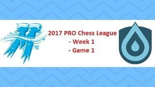 PRO Chess League: IM Bartholomew vs. FM Nick Raptis [Week 1 - Game 1]