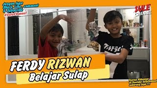 Ferdy Rizwan Belajar Sulap