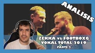 ANALISIS Zekka vs FootboxG Vokal Total 2019   Orodreth