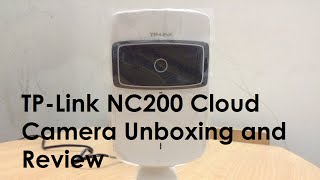 tP-Link Cloud Camera NC200 Unboxing and review