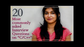 """20 Most commonly asked Interview Questions on """"C/C++ """" 