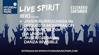 Hyundai Music Park Life Spirit en Santander. 12 de julio