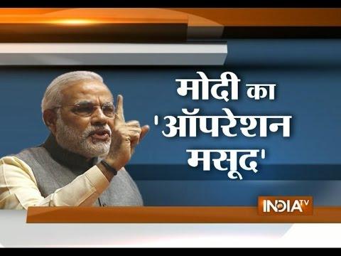 PM Modi's Operation 'Masood'   Watch Special Report
