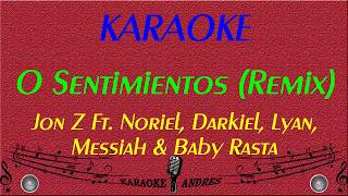 0 Sentimientos Remix |Karaoke| Jon.Z Ft Baby Rasta,Noriel,Lyan,Darkiel,Messiah