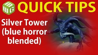 Quick Tip: Silver Tower (blue horror blended)