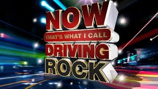 NOW That S What I Call Driving Rock