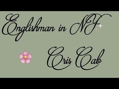 [Lyrics] Englishman in New York - Cris Cab 🎶
