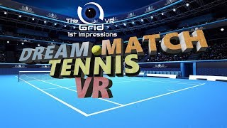 I play Dream Match Tennis VR for the 1st time