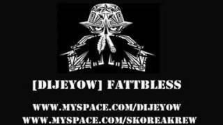 [DiJeYoW] Fattbless   - ragga jungle -