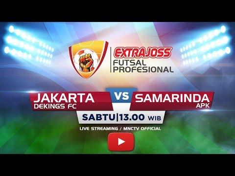 DEKINGS FC (JAKARTA) VS APK FC (SAMARINDA) -  Extra Joss Futsal Profesional 2018