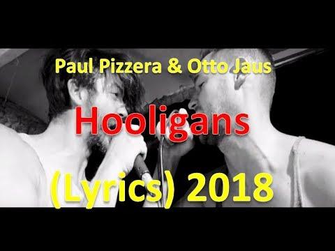 Pizzera & Jaus  - Hooligans (Lyrics) 2018