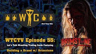 WTCtv Episode 55: Building a Brand w/ Brimstone