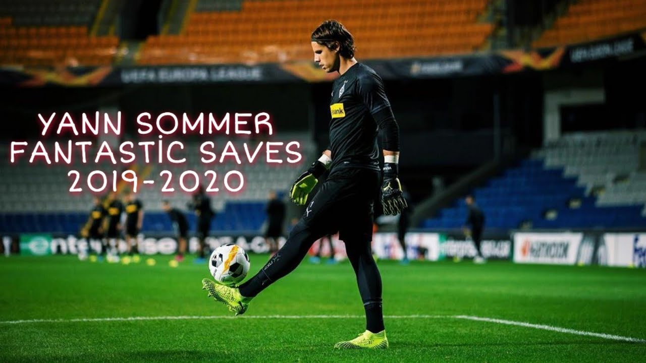 Yann Sommer Fantastic Saves 2019 2020 Youtube