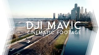 Cinematic Drone Footage w/ DJI Mavic Pro • Chicago Aerials III