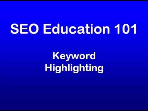 SEO Education 101 Keyword Highlighting
