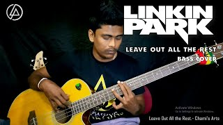 Leave Out All The Rest - Linkin Park (Bass Cover) By chami