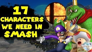 17 Characters I want in Super Smash Bros. Switch!