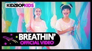 KIDZ BOP Kids - Breathin (Official Music Video) [KIDZ BOP 39]
