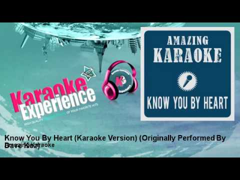 Amazing Karaoke - Know You By Heart (Karaoke Version) - Originally Performed By Dave Koz