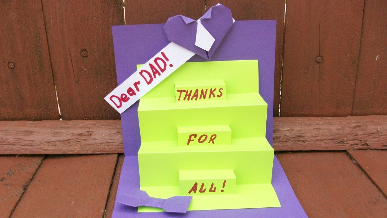 cba202277fe616 How to Make a Greeting Card For Dad. Pop Up Handmade Cards For Birthday
