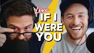 Live If I Were You - Answering Your Questions | Live Stream Highlights
