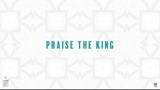 Daniel Doss - Praise the King [Official Lyric Video] w/ chords