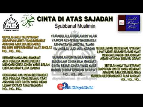 Lirik (Teks) Cinta Di Atas Sajadah Versi Juragan Empang - Voc. Hafidzul Ahkam - Syubbanul Muslimin