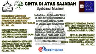 Lirik Teks Cinta Di Atas Sajadah Versi Juragan Empang Voc Hafidzul Ahkam Syubbanul Muslimin