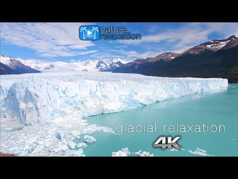 HEALING 4K Nature Film: Argentina's Glaciers Relaxation + Music - 1 Hour (No Watermark!)