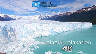 GLACIAL RELAXATION 4K (Watermark-Free!) Ambient Nature Film + Calming Music for Stress Relief